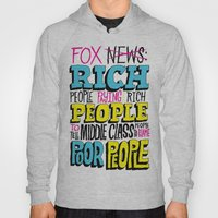 Fox News: Rich People, Poor People Hoody