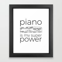 Piano is my super power (white) Framed Art Print
