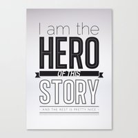 Hero of my story Canvas Print