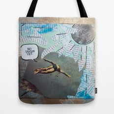 No Takers Yet  Tote Bag