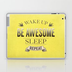 Be Awesome. Repeat. (Yellow) Laptop & iPad Skin