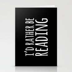I'd Rather Be Reading - … Stationery Cards