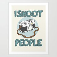 I Shoot People Art Print