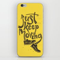 Just Keep Moving iPhone & iPod Skin