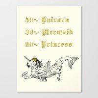 50% Unicorn, 30% Mermaid, 20% Princess Canvas Print