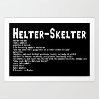 Helter Skelter (white on black) Art Print