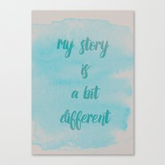 My story is.. Canvas Print