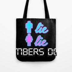 Men Lie, Women Lie, Numbers Don't Tote Bag