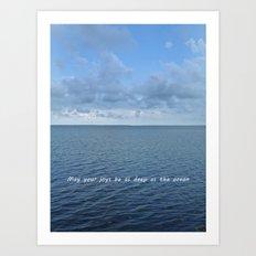 May Your Joys be as Deep as the Ocean Art Print