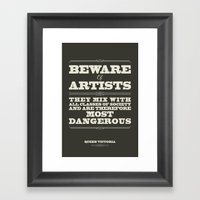 Beware Of Artists Framed Art Print