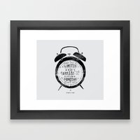 Your Time Is Limited Framed Art Print