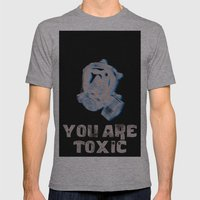 You Are ToXic Mens Fitted Tee Athletic Grey SMALL