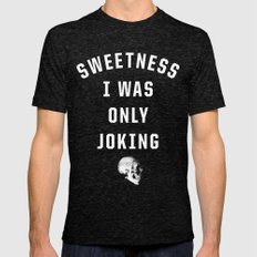 Sweetness Mens Fitted Tee Tri-Black SMALL