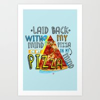 My Mind On My Pizza  Art Print