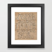 A Flower Breathes Framed Art Print