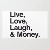 Live Love Laugh and Money Rug
