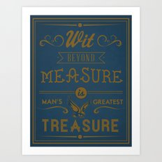 Wit Beyond Measure is Man's Greatest Treasure Art Print