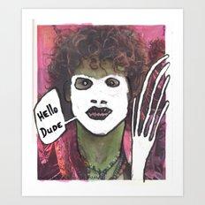 Hello dude Art Print