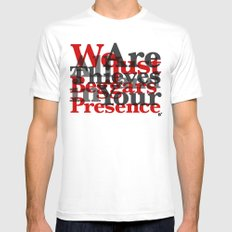 WE ARE ALL JUST THIEVES & BEGGARS IN YOUR (Matthew 15:27) Mens Fitted Tee SMALL White