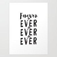 Forever + Ever + Ever Art Print