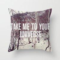Take Me To You Universe Throw Pillow