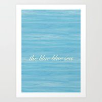 The Blue Blue Sea Art Print