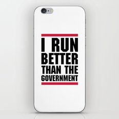 Run Better Than The Government Funny Quote iPhone & iPod Skin