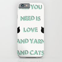 iPhone & iPod Case featuring All You Need Is Love, Yarn, & Cats. by Corrie Jacobs