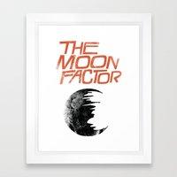 The Moon Factor Framed Art Print