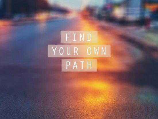 Find Your Own Path Art Print