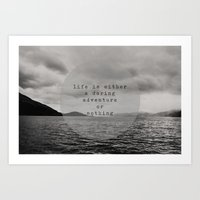life is either a daring adventure ... or nothing Art Print