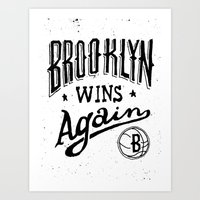 Brooklyn Wins Again (Hom… Art Print