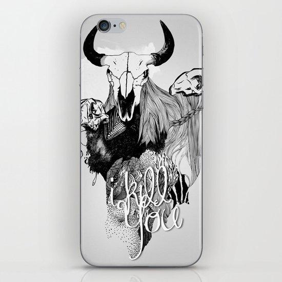 I Kill You iPhone & iPod Skin
