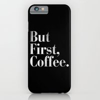 But First, Coffee Vintag… iPhone 6 Slim Case