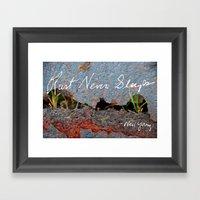Rust Never Sleeps Framed Art Print