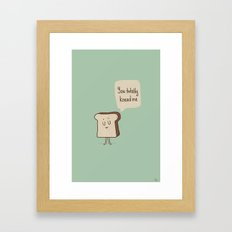 You Knead Me Framed Art Print