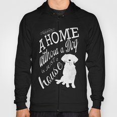 Home with Dog Hoody