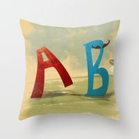 B, You Can't Catch Me! Throw Pillow