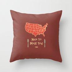 Nice to Meat You USA Map Throw Pillow