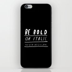 NEVER iPhone & iPod Skin