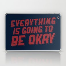 Everything Is Going To Be Okay Laptop & iPad Skin