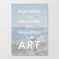 Innovation is an art Canvas Print