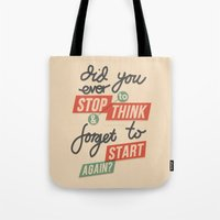 Ever Stop Tote Bag