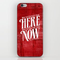 Here, Now!  iPhone & iPod Skin