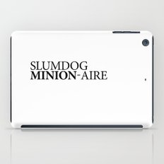 SLUMDOG MINION-AIRE iPad Case
