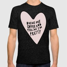 Bring me coffee and tell me I'm pretty - hand drawn heart Mens Fitted Tee Tri-Black SMALL