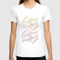 california T-shirts featuring california by houseofgrays