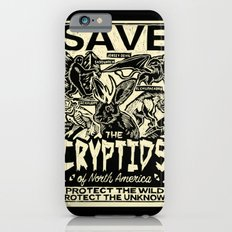 SAVE THE CRYPTIDS iPhone 6 Slim Case
