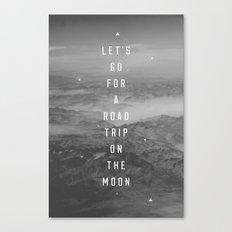 LET'S GO FOR A ROADTRIP … Canvas Print
