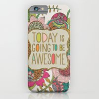 iPhone Cases featuring Today is going to be awesome by Valentina Harper